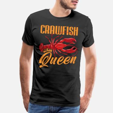 Fleur Crawfish Queen Louisana Boil Crew Seasoning cajun - Men's Premium T-Shirt