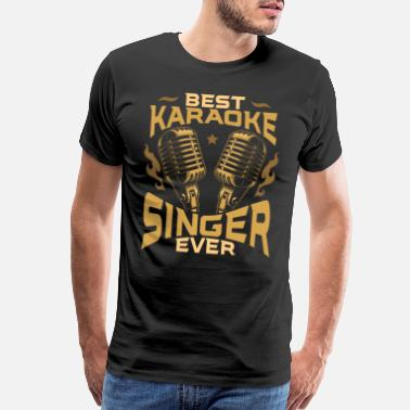 Microphone Best Karaoke Singer Singing Singer Drinking Humor - Men's Premium T-Shirt