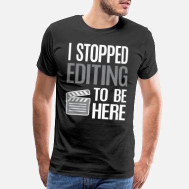 Polaroid Stop Editing To Be Here Video Editor Videographer - Men's Premium T-Shirt