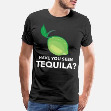Vitamin C Have you seen tequila? - Men's Premium T-Shirt