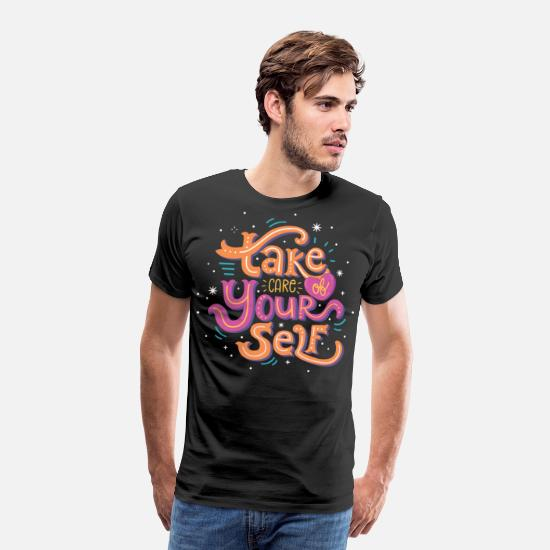 Good Vibes T-Shirts - Take Care of Your Self - Men's Premium T-Shirt black