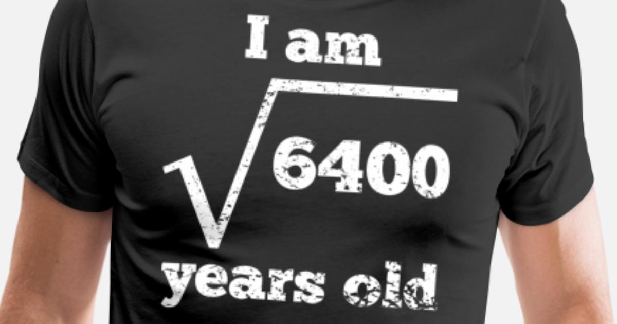 80th Birthday Square Root By Awesome Shirts