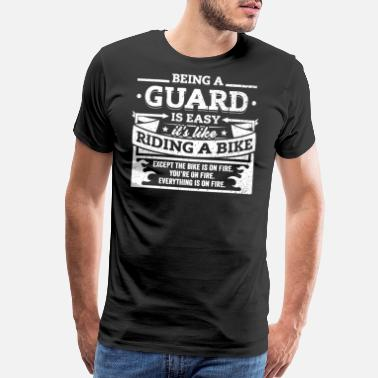 Color Guard Guard Shirt: Being A Guard Is Easy - Men's Premium T-Shirt