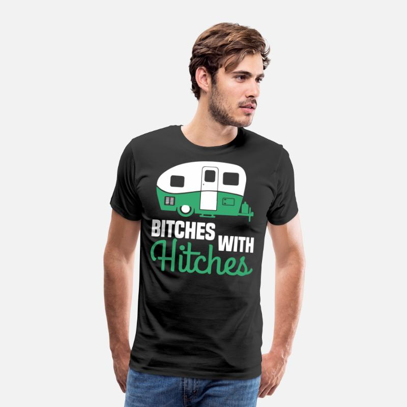 Camping T-Shirts - Bitches with hitches T-SHIRTS - Men's Premium T-Shirt black