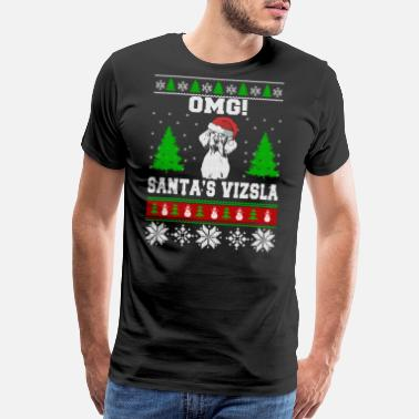 Vizsla Lover OMG! Santa's Vizsla, Best Shirt For Vizsla Lover - Men's Premium T-Shirt