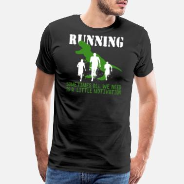 Running Motivation Running Motivation - Men's Premium T-Shirt