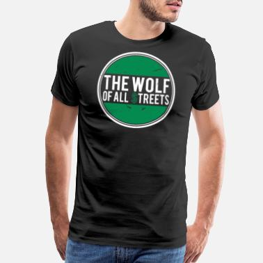 Finance Wolf of Wall Street Finance Invest - Men's Premium T-Shirt