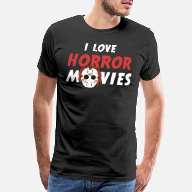 Murder Crime I love horror movies tshirt - Funny Horror Shirt - Men's Premium T-Shirt