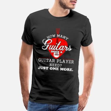 Tabs How many Guitars does a guitar player need - Men's Premium T-Shirt