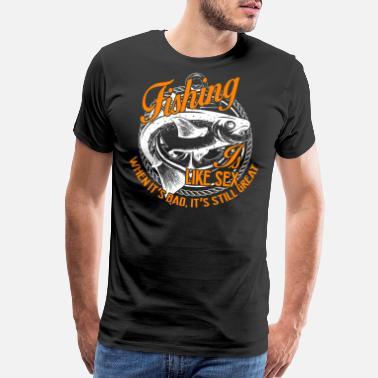 Christian Fish Fishing Shirt - Fishing Is Like Cool Fishing Tee - Men's Premium T-Shirt