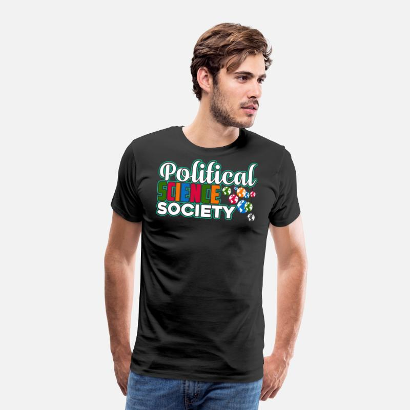 Science T-Shirts - Political Science Society Shirt - Men's Premium T-Shirt black
