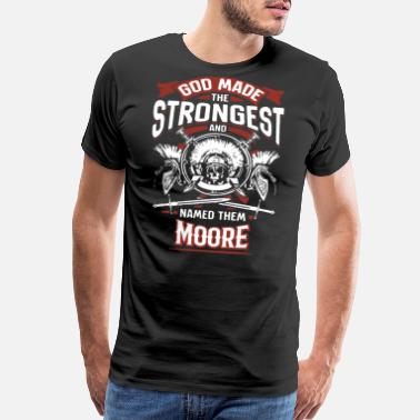 Strongest god made the strongest and named them moore motorc - Men's Premium T-Shirt