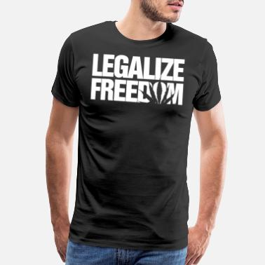 Legalize Marijuana Legalize Freedom Kush Weed Hemp Norml Marijuana It - Men's Premium T-Shirt