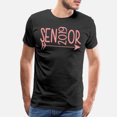 Senior Senior Class Of 2019 Sen2019Or Hanes Tagless birth - Men's Premium T-Shirt