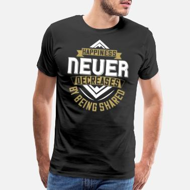 Temple Happiness never decreases by being shared - Men's Premium T-Shirt
