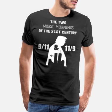 9 11 The two worst mornings of the 21st century - Men's Premium T-Shirt