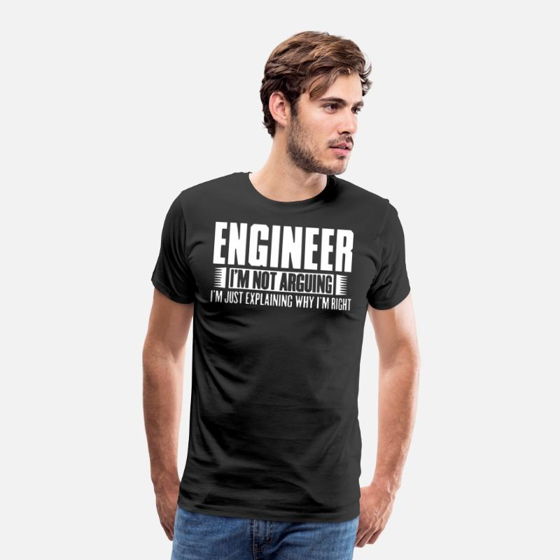 Engineer T-Shirts - engineer i m not arguing i m just explaining why i - Men's Premium T-Shirt black