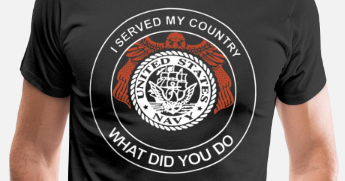 i served my country what did you do Men s Premium T-Shirt  e01acd11c8ad