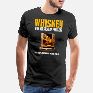 Funny Whiskey Funny Whiskey Lover Design Great Whiskey Gift - Men's Premium T-Shirt