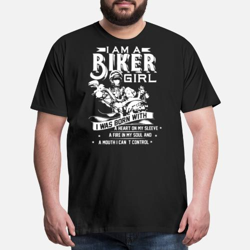 I am a biker girl i was born with a heart on my sl Men s Premium T ... 922c6d08a