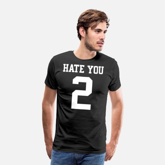 Hate You 2 Hipster Love Dope Swag Tumblr Fashion G Men's