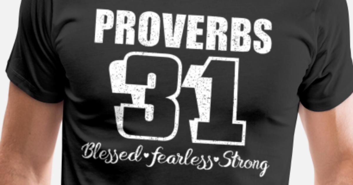 Proverbs 31 Birthday T Shirts By Angus Dodery