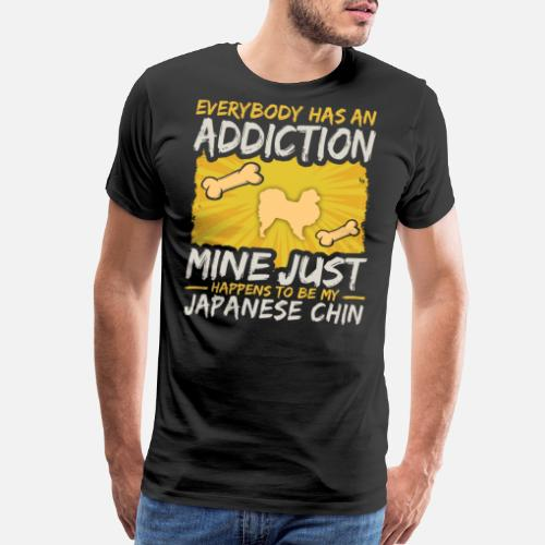 98e3be813cfbf Japanese Chin Funny Dog Addiction Men s Premium T-Shirt