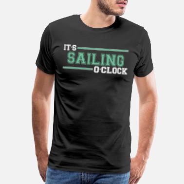 Comic Cute Cool Funny Sailint Time Sailboat Love Gifts - Men's Premium T-Shirt