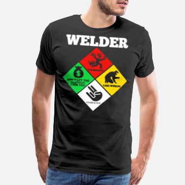 Welder Weld Diamond Life Welder Flammable Welder T Shir - Men's Premium T-Shirt