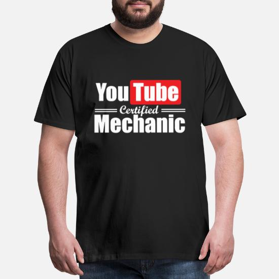 45d4da8fe Youtube certified mechanic t-shirts Men's Premium T-Shirt | Spreadshirt