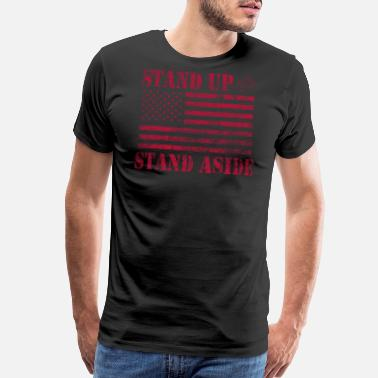 Standing Military American Military USA Flag Stand Up or Stand - Men's Premium T-Shirt