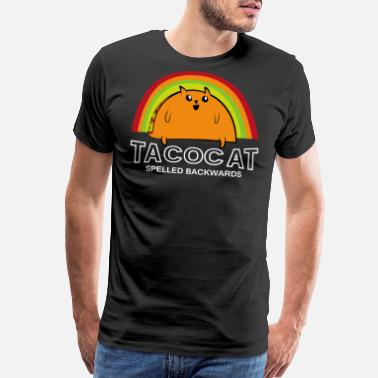 Taco Taco Cat Spelled Backwards - Men's Premium T-Shirt
