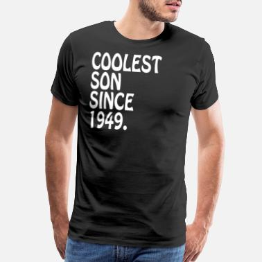 1949 Coolest Son 1949 Adult Son Gift Ideas Personalized - Men's Premium T-Shirt