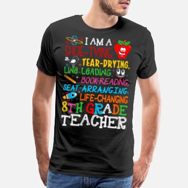 Im Dreaming Im Eight Grade Teacher Tshirt - Men's Premium T-Shirt
