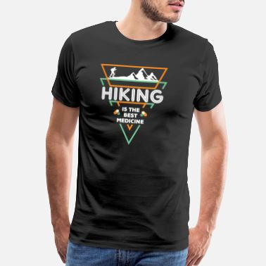 Funny Hike Hiking Hike Funny Gift - Men's Premium T-Shirt