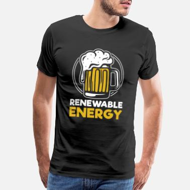 Renewable Energy Renewable Energy beer master jug bachelor - Men's Premium T-Shirt