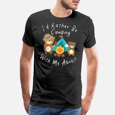 Funny-camping I'd Rather Be Camping With My Abuelo Bears Family - Men's Premium T-Shirt