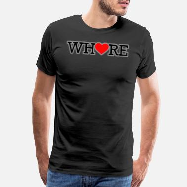 Whore Girlfriend Whore Black Print White Shadow Heart - Men's Premium T-Shirt