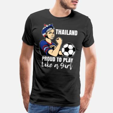International Games Thailand Womens Soccer Kit France 2019 Girls - Men's Premium T-Shirt
