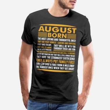 August August Born Tshirt - Men's Premium T-Shirt