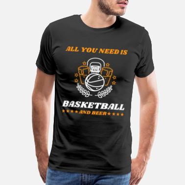 Net Basketball Beer Team Training Joke - Men's Premium T-Shirt