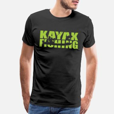 Kayak Fishing Kayak Fishing Mens Fishing - Men's Premium T-Shirt