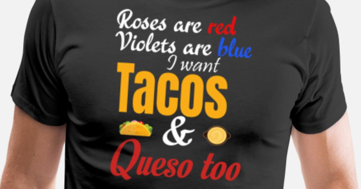 8e8f5cbce Roses are red father's day taco lover dad fun gift Men's Premium T-Shirt |  Spreadshirt