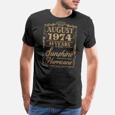 august 1974 44 years of bieng sunshine birthday - Men's Premium T-Shirt