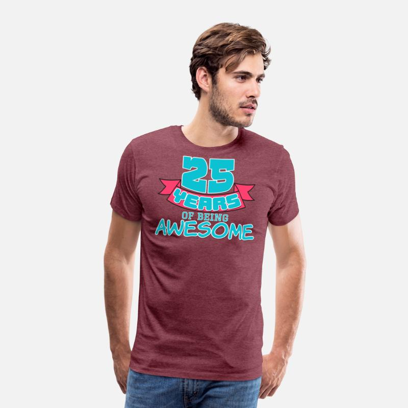 25th 25 Birthday Gift Present Party Anniversaire Child Birth Mens Premium T Shirt