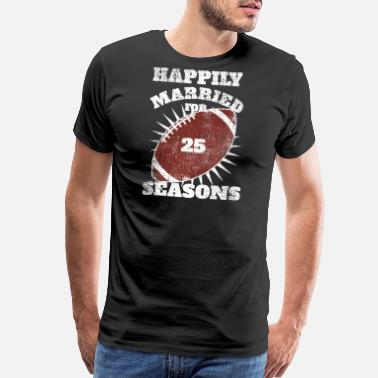 Anniversary 25th Anniversary Football Twenty Five Seasons - Men's Premium T-Shirt