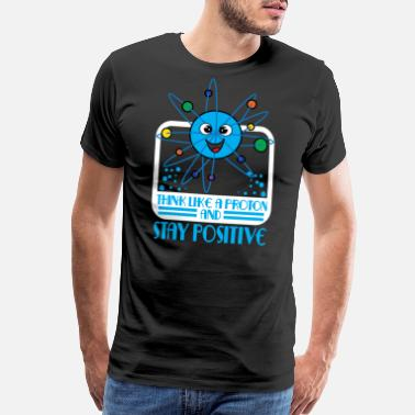 Positive Affirmation Funny Science Chemistry TShirt is a great t shirt - Men's Premium T-Shirt