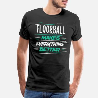 Floor Ball Cool Funny Retro Floorball Makes Better Jokes Gift - Men's Premium T-Shirt