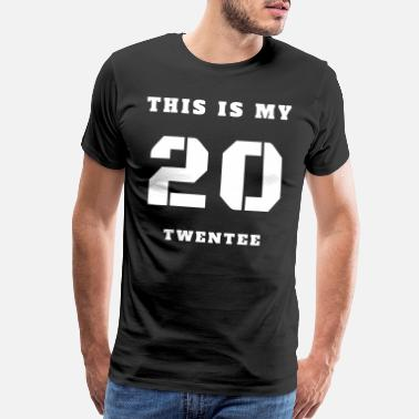 Vector Designs Birthday this is my twentee2 - Men's Premium T-Shirt