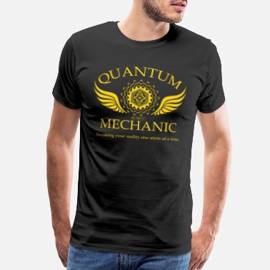 Nerd QUANTUM MECHANIC-O - Men's Premium T-Shirt
